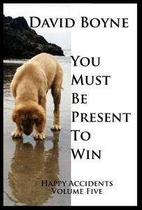 You Must Be Present to Win, Kindle book by David Boyne