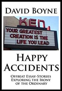 Happy Accidents, Kindle book by David Boyne